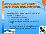 key message good climate policy should adapt and mitigate
