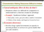 characteristics making resources difficult to imitate11