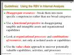 guidelines using the rbv in internal analysis