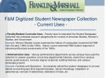 f m digitized student newspaper collection current uses