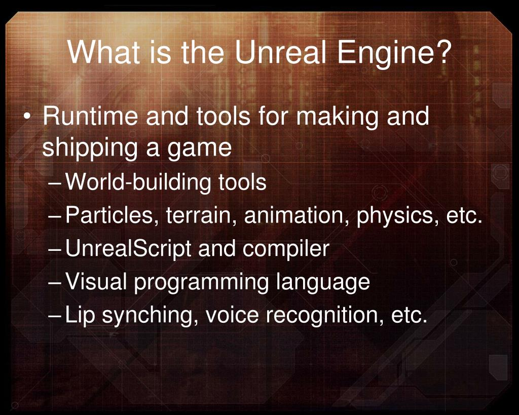 What is the Unreal Engine?