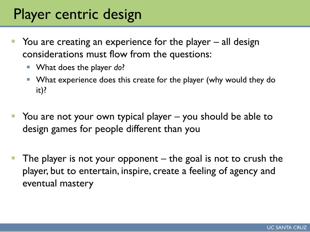 Player centric design