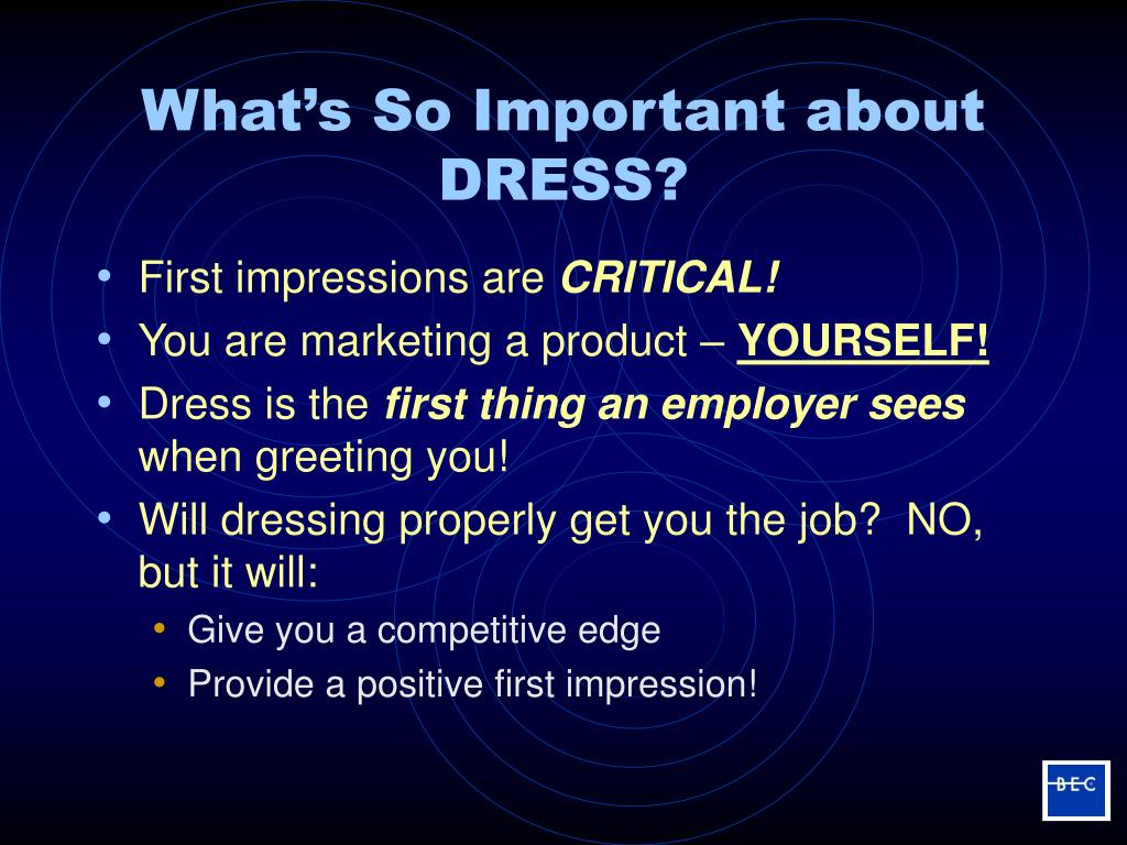 What's So Important about DRESS?
