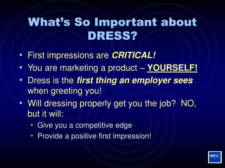 What s so important about dress