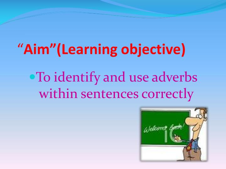 Aim learning objective