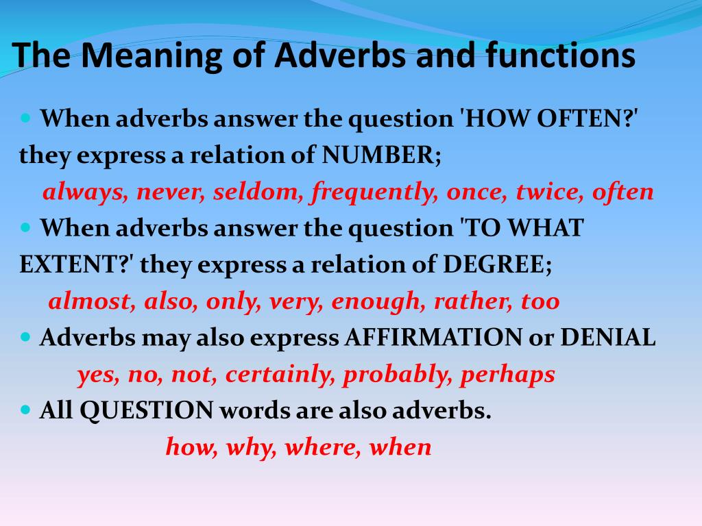 The Meaning of Adverbs and functions