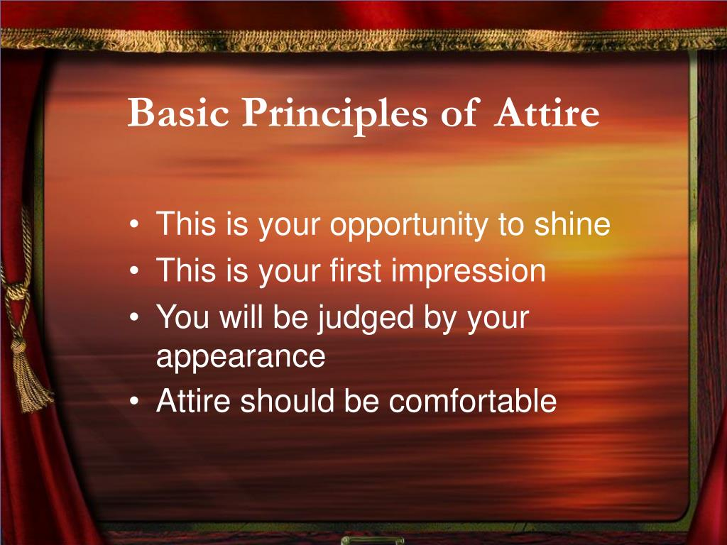 Basic Principles of Attire