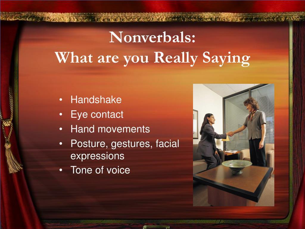 Nonverbals: