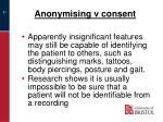 anonymising v consent