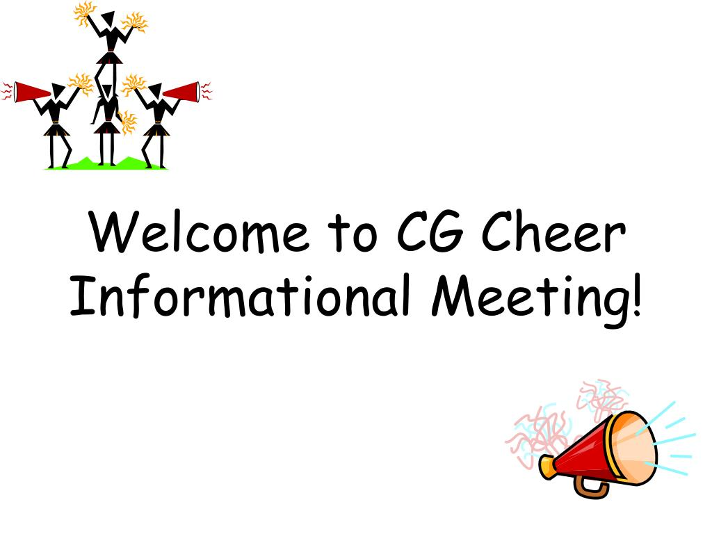 welcome to cg cheer informational meeting l.