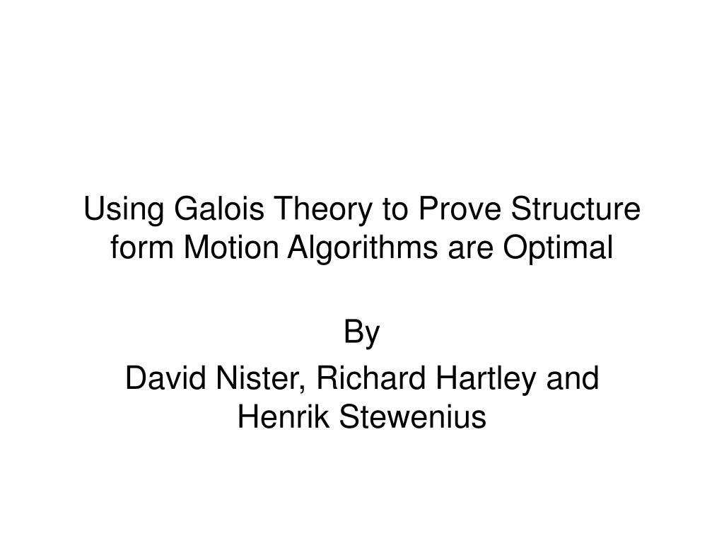 using galois theory to prove structure form motion algorithms are optimal