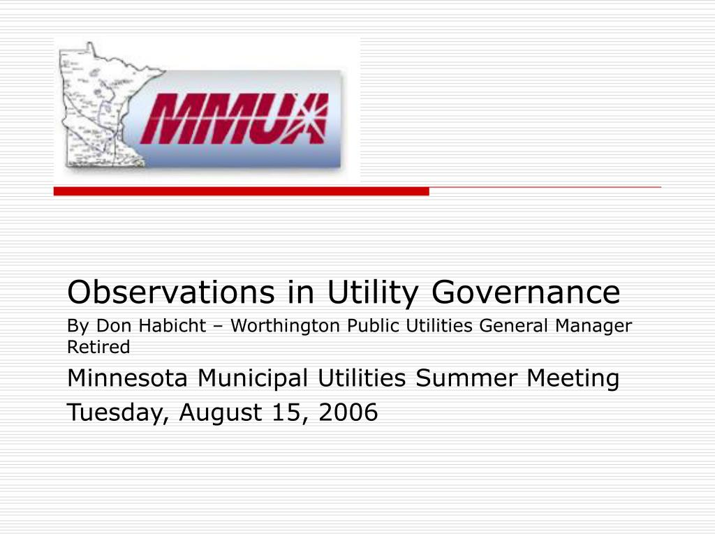 Observations in Utility Governance