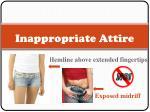 inappropriate attire