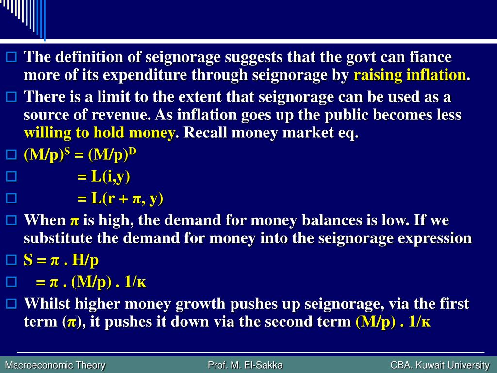 The definition of seignorage suggests that the govt can fiance more of its expenditure through seignorage by