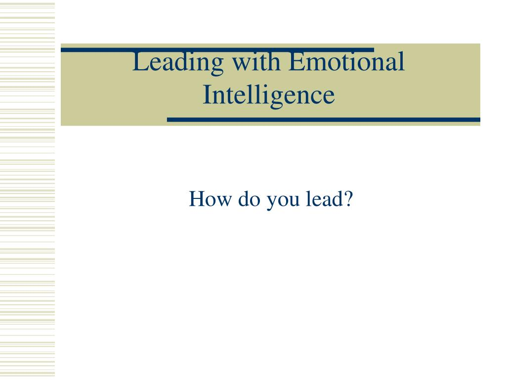 leading with emotional intelligence l.