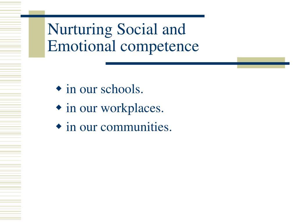 Nurturing Social and