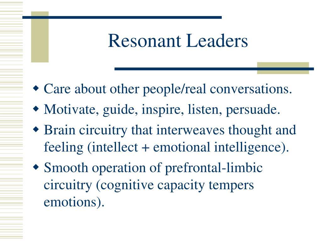 Resonant Leaders