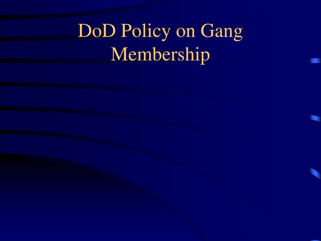 DoD Policy on Gang Membership