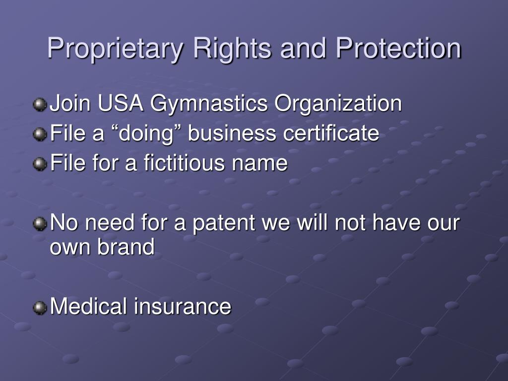 Proprietary Rights and Protection