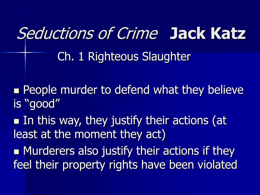 seductions of crime jack katz l.
