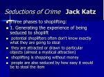 seductions of crime jack katz12