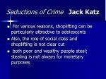 seductions of crime jack katz15