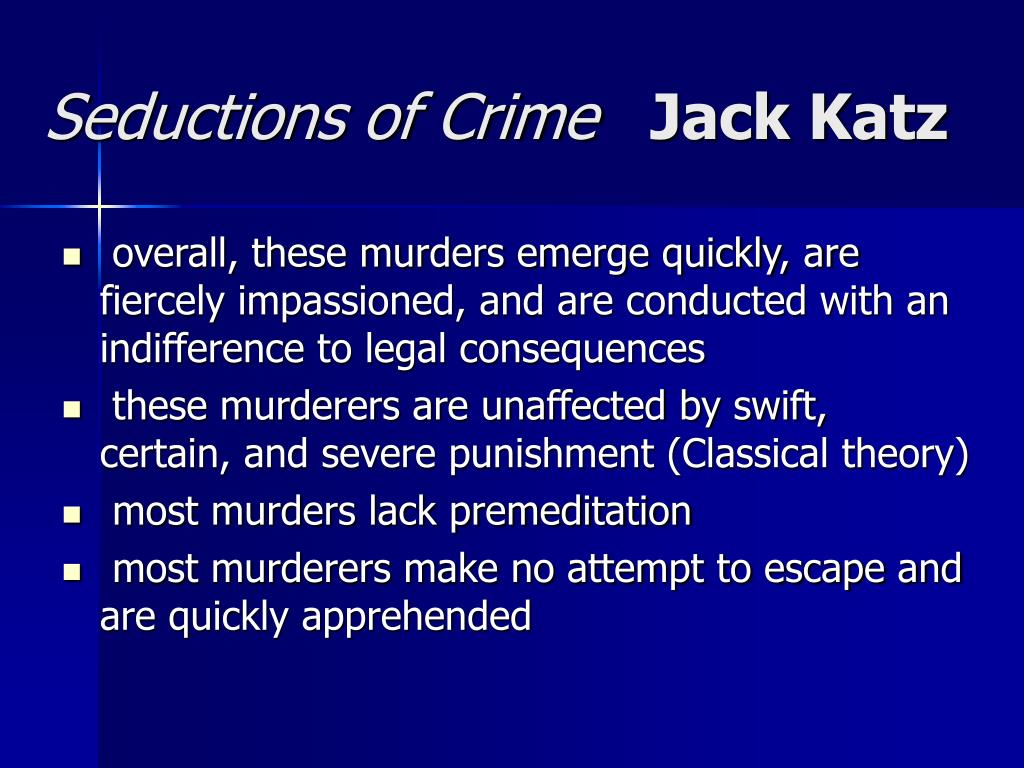 arso and seductions theory of crime