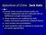 seductions of crime jack katz2