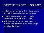 seductions of crime jack katz25