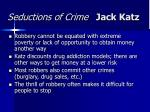 seductions of crime jack katz29