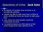 seductions of crime jack katz4
