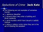 seductions of crime jack katz41