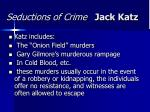 seductions of crime jack katz42