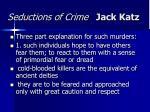 seductions of crime jack katz43