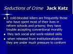 seductions of crime jack katz45