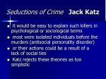seductions of crime jack katz49