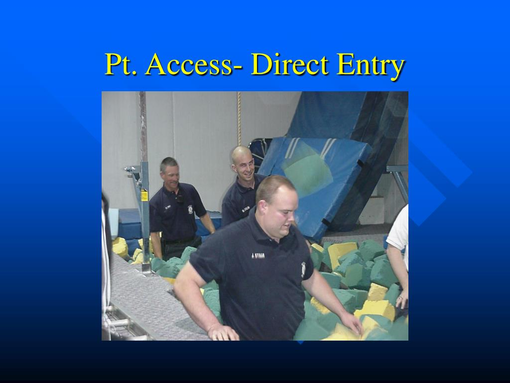 Pt. Access- Direct Entry