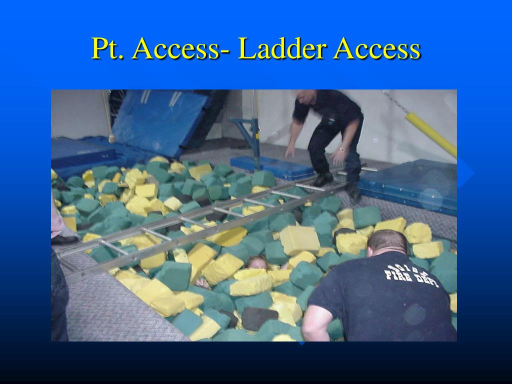 Pt. Access- Ladder Access