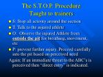 the s t o p procedure taught to trainers