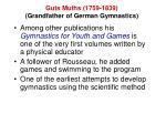 guts muths 1759 1839 grandfather of german gymnastics
