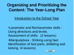 organizing and prioritizing the content the year long plan17