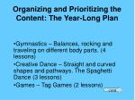 organizing and prioritizing the content the year long plan18