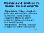 organizing and prioritizing the content the year long plan20