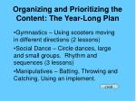 organizing and prioritizing the content the year long plan21
