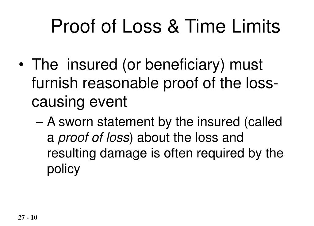 Proof of Loss & Time Limits