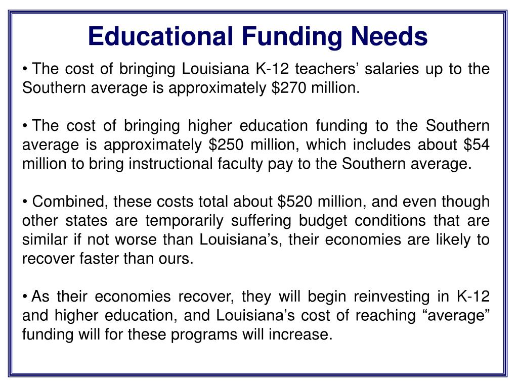 Educational Funding Needs