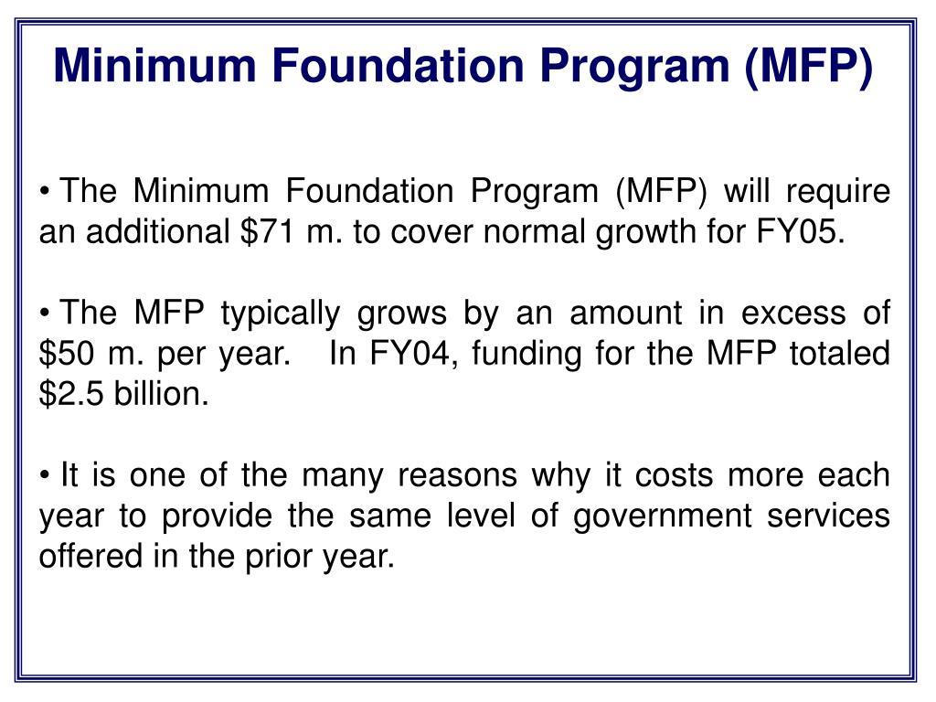 Minimum Foundation Program (MFP)