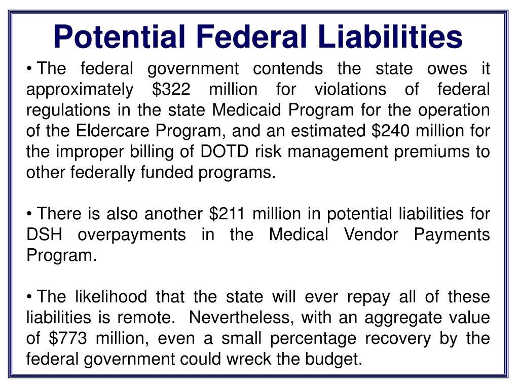 Potential Federal Liabilities