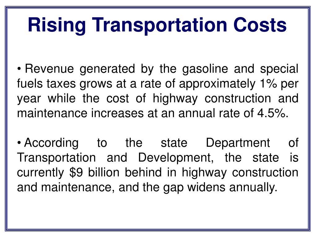 Rising Transportation Costs