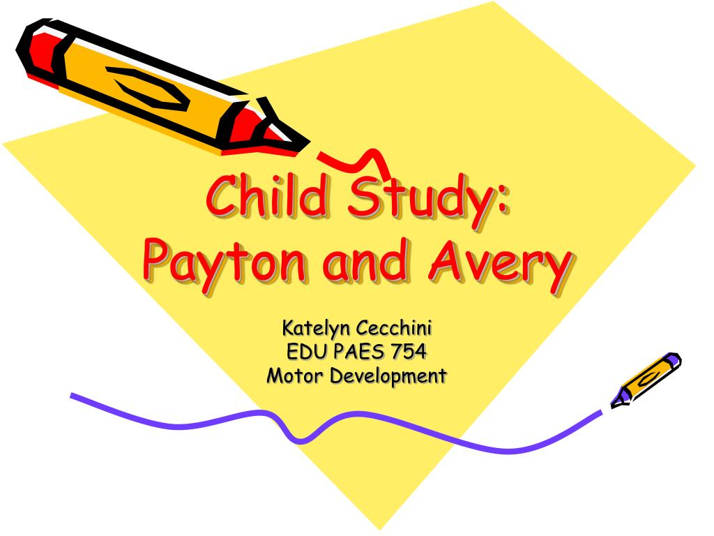 child study payton and avery l.